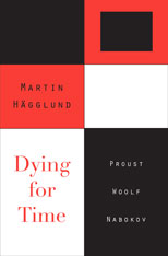 Cover: Dying for Time: Proust, Woolf, Nabokov