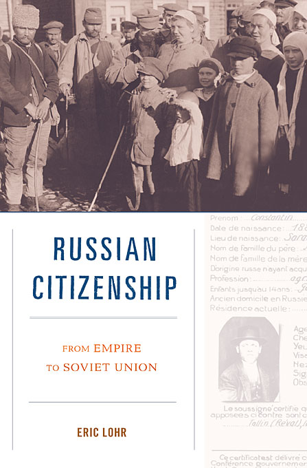 Cover: Russian Citizenship: From Empire to Soviet Union, from Harvard University Press