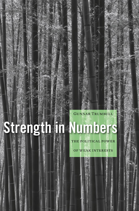 Cover: Strength in Numbers: The Political Power of Weak Interests, from Harvard University Press