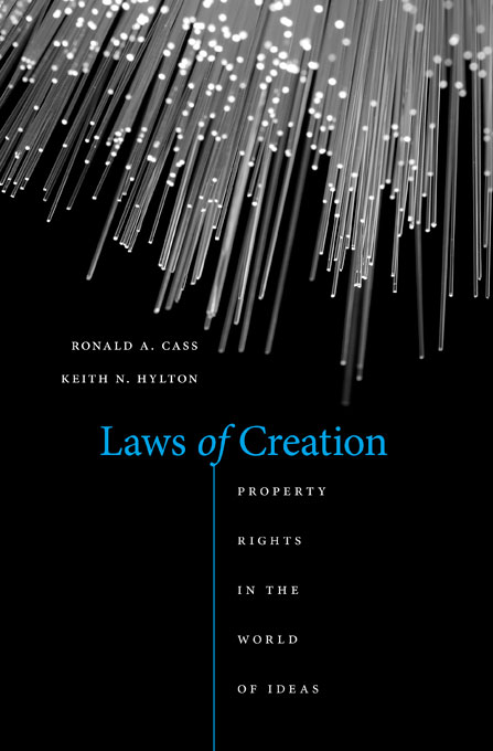 Cover: Laws of Creation: Property Rights in the World of Ideas, from Harvard University Press