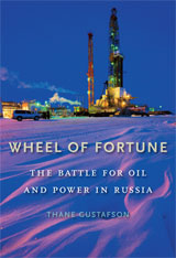 Cover: Wheel of Fortune: The Battle for Oil and Power in Russia