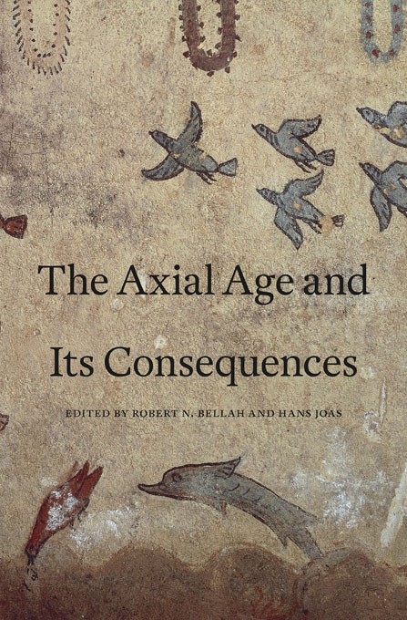 Cover: The Axial Age and Its Consequences, from Harvard University Press