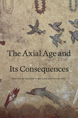 Cover: The Axial Age and Its Consequences in HARDCOVER
