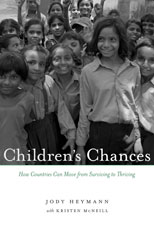 Cover: Children's Chances: How Countries Can Move from Surviving to Thriving, by Jody Heymann with Kristen McNeill, from Harvard University Press