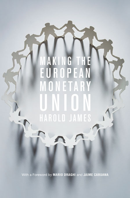 Cover: Making the European Monetary Union, from Harvard University Press