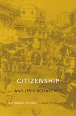 Cover: Citizenship and Its Discontents: An Indian History