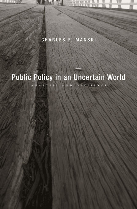 Cover: Public Policy in an Uncertain World: Analysis and Decisions, from Harvard University Press