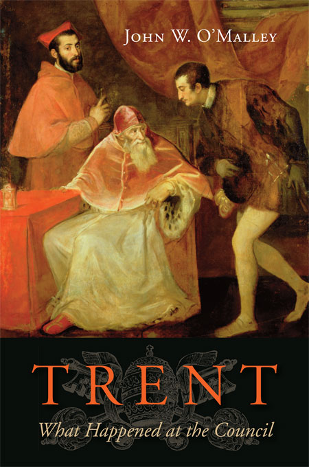 Cover: Trent: What Happened at the Council, from Harvard University Press