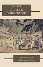 Cover: Critics and Commentators: The <i>Book of Poems</i> as Classic and Literature
