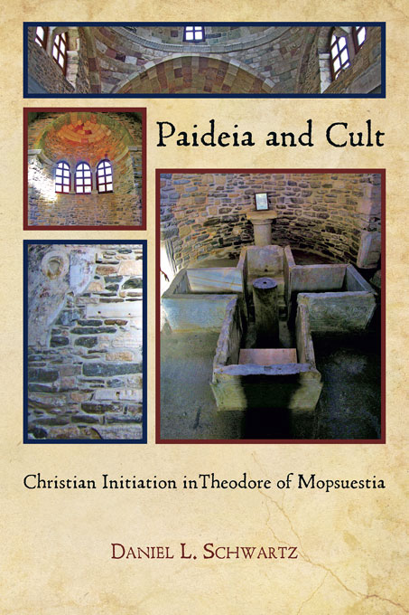 Cover: Paideia and Cult: Christian Initiation in Theodore of Mopsuestia, from Harvard University Press