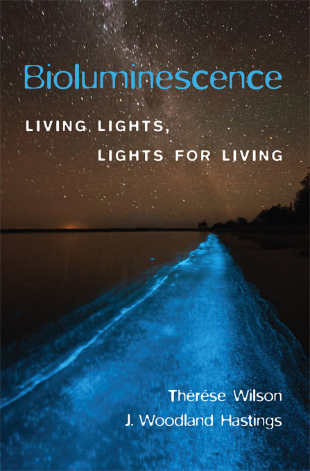 Cover: Bioluminescence: Living Lights, Lights for Living, from Harvard University Press