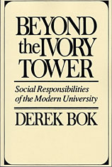 Cover: Beyond the Ivory Tower: Social Responsibilities of the Modern University