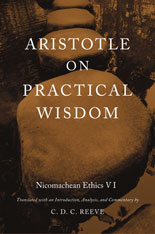 Cover: Aristotle on Practical Wisdom: <i>Nicomachean Ethics</i> VI