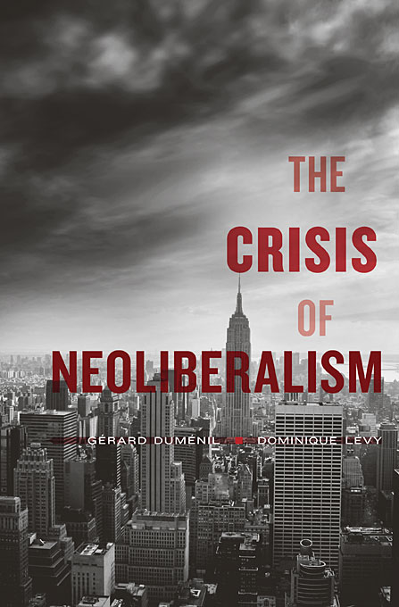 Cover: The Crisis of Neoliberalism, from Harvard University Press