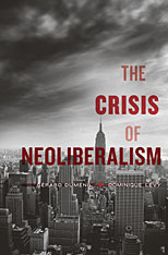 Cover: The Crisis of Neoliberalism in PAPERBACK