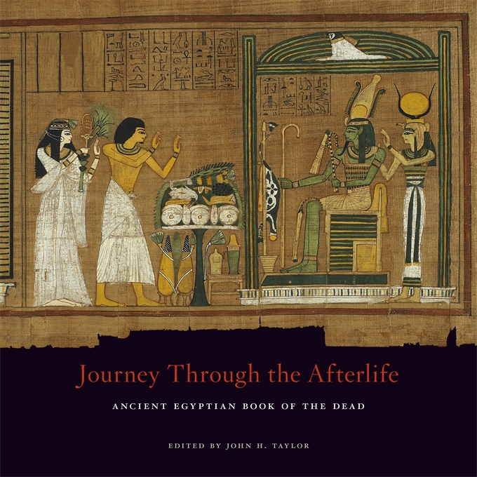 Cover: Journey Through the Afterlife: Ancient Egyptian Book of the Dead, from Harvard University Press