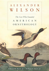 Cover: Alexander Wilson: The Scot Who Founded American Ornithology