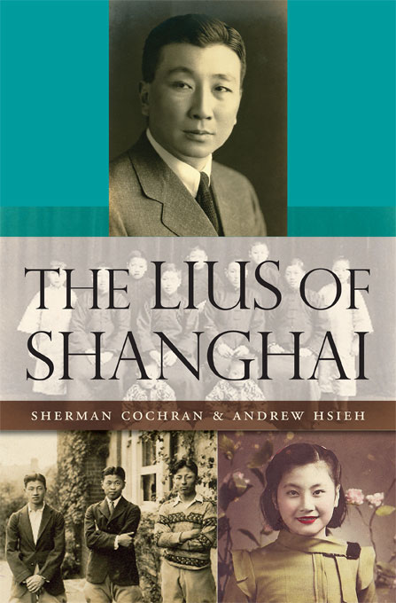 Cover: The Lius of Shanghai, from Harvard University Press