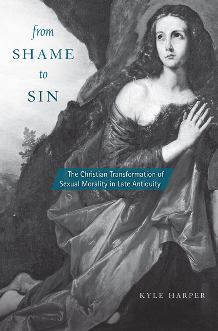 Cover: From Shame to Sin: The Christian Transformation of Sexual Morality in Late Antiquity, from Harvard University Press