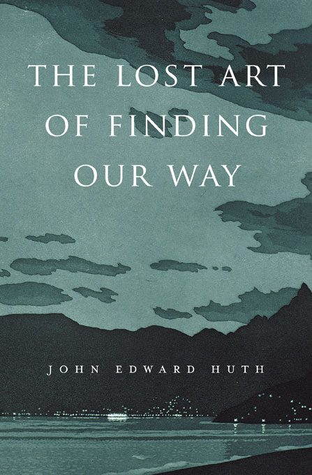 Cover: The Lost Art of Finding Our Way, from Harvard University Press