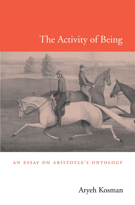 Cover: The Activity of Being: An Essay on Aristotle's Ontology, from Harvard University Press