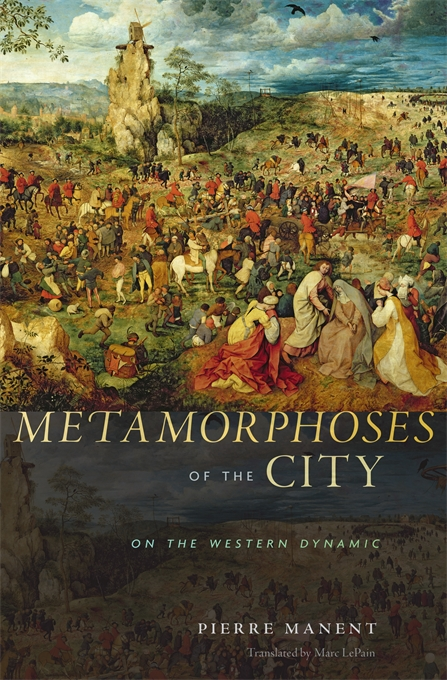 Cover: Metamorphoses of the City: On the Western Dynamic, from Harvard University Press