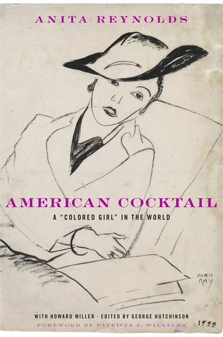"Cover: American Cocktail: A ""Colored Girl"" in the World, from Harvard University Press"