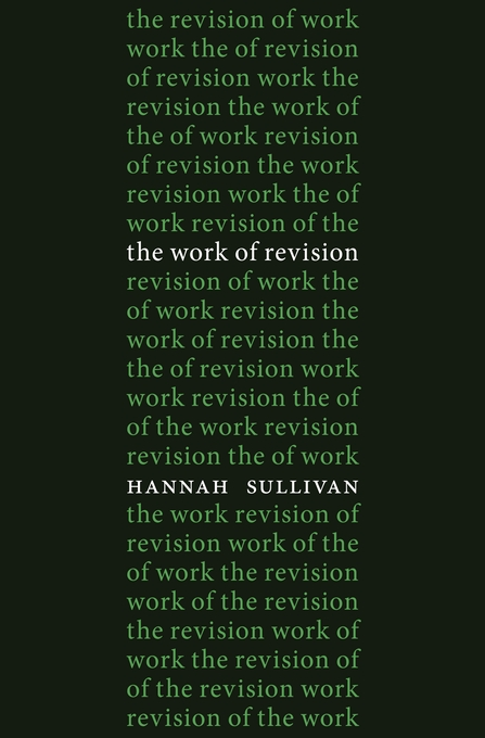 Cover: The Work of Revision, from Harvard University Press