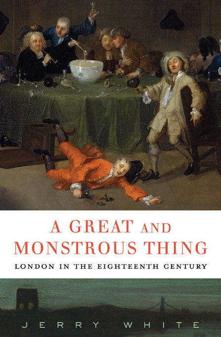 Cover: A Great and Monstrous Thing: London in the Eighteenth Century, from Harvard University Press