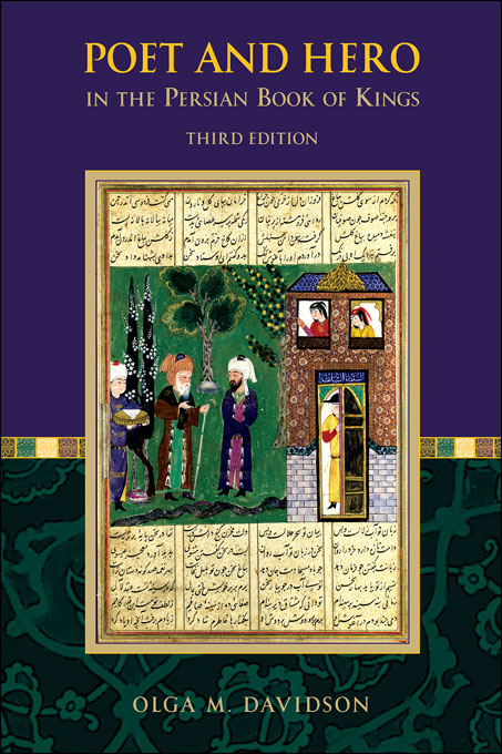 Cover: Poet and Hero in the Persian Book of Kings: Third Edition, from Harvard University Press