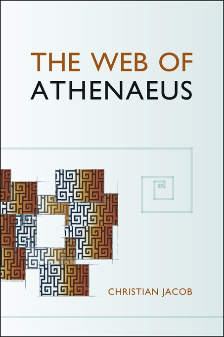 Cover: The Web of Athenaeus, from Harvard University Press