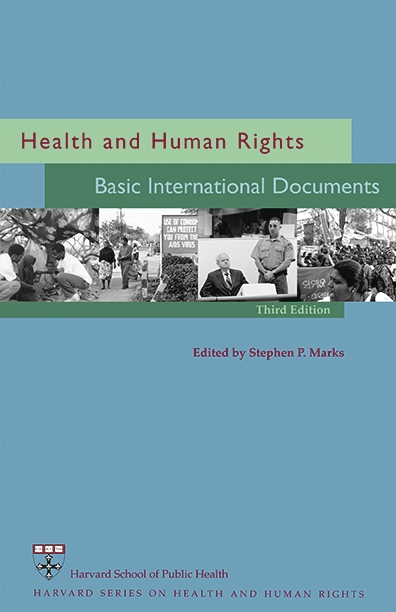 Cover: Health and Human Rights: Basic International Documents, Third Edition, from Harvard University Press