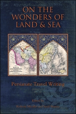 Cover: On the Wonders of Land and Sea: Persianate Travel Writing