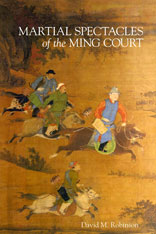 Cover: Martial Spectacles of the Ming Court