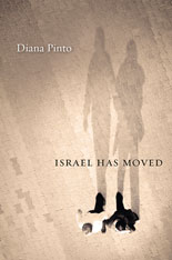 Cover: Israel Has Moved, by Diana Pinto, from Harvard University Press