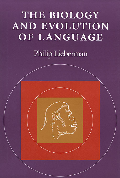 Cover: The Biology and Evolution of Language, from Harvard University Press