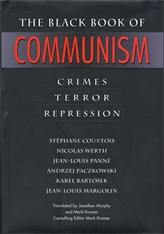Cover: The Black Book of Communism: Crimes, Terror, Repression, by Stéphane Courtois, Nicolas Werth, Jean-Louis Panné, Andrzej Paczkowski, Karel Bartošek, and Jean-Louis Margolin, edited by Mark Kramer, translated by Jonathan Murphy, from Harvard University Press