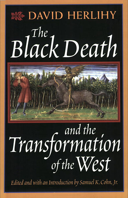 Cover: The Black Death and the Transformation of the West, from Harvard University Press