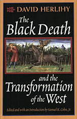 Cover: The Black Death and the Transformation of the West