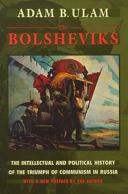 Cover: The Bolsheviks: The Intellectual and Political History of the Triumph of Communism in Russia, from Harvard University Press
