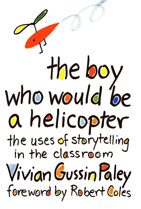 Cover: The Boy Who Would Be a Helicopter, from Harvard University Press