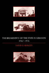 Cover: The Breakdown of the State in Lebanon, 1967–1976 in HARDCOVER