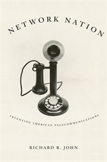 Cover: Network Nation: Inventing American Telecommunications