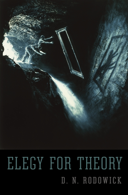 Cover: Elegy for Theory, from Harvard University Press