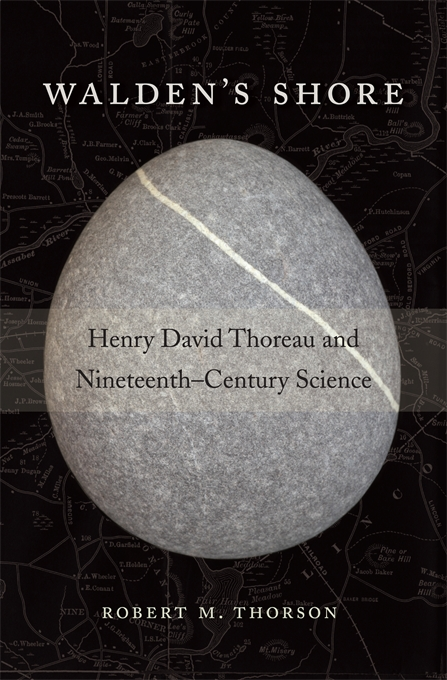 Cover: Walden's Shore: Henry David Thoreau and Nineteenth-Century Science, from Harvard University Press