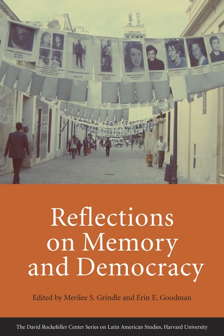 Cover: Reflections on Memory and Democracy, from Harvard University Press