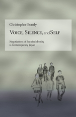 Cover: Voice, Silence, and Self: Negotiations of Buraku Identity in Contemporary Japan