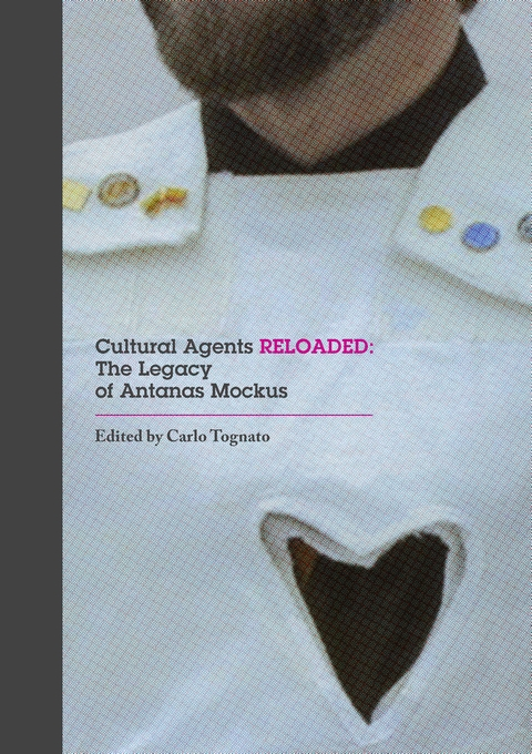 Cover: Cultural Agents Reloaded: The Legacy of Antanas Mockus, from Harvard University Press