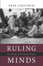 Cover: Ruling Minds: Psychology in the British Empire