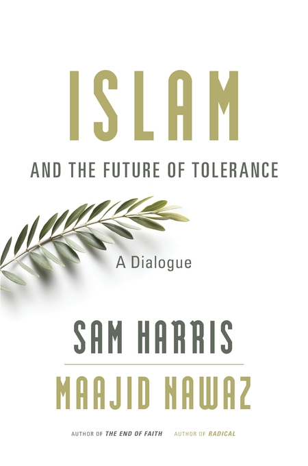 Cover: Islam and the Future of Tolerance: A Dialogue, from Harvard University Press